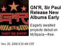 GN'R, Sir Paul Release New Albums Early