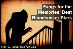 Fangs for the Memories: Best Bloodsucker Stars