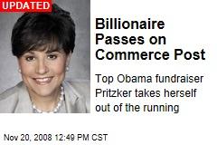 Billionaire Passes on Commerce Post
