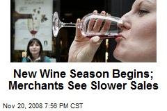 New Wine Season Begins; Merchants See Slower Sales