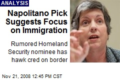 Napolitano Pick Suggests Focus on Immigration