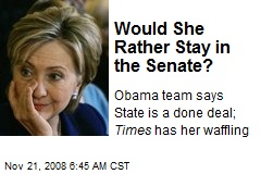 Would She Rather Stay in the Senate?
