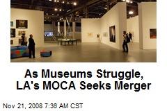 As Museums Struggle, LA's MOCA Seeks Merger