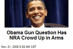 Obama Gun Question Has NRA Crowd Up in Arms