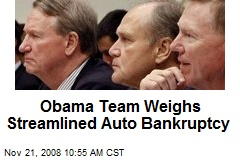 Obama Team Weighs Streamlined Auto Bankruptcy