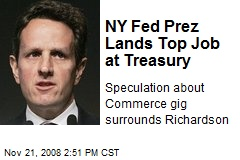 NY Fed Prez Lands Top Job at Treasury