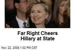 Far Right Cheers Hillary at State