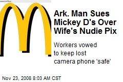 Ark. Man Sues Mickey D's Over Wife's Nudie Pix