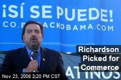 Richardson Picked for Commerce