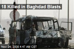 18 Killed in Baghdad Blasts