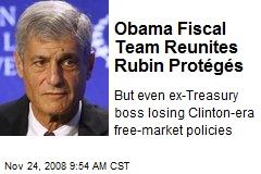 Obama Fiscal Team Reunites Rubin Protégés
