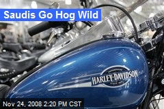 Saudis Go Hog Wild