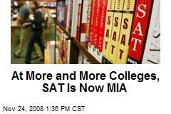 At More and More Colleges, SAT Is Now MIA