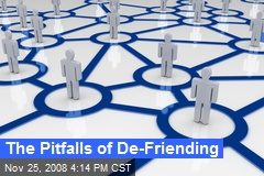 The Pitfalls of De-Friending