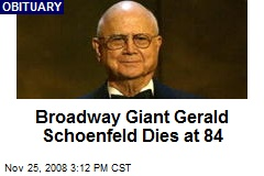 Broadway Giant Gerald Schoenfeld Dies at 84