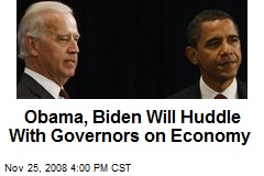 Obama, Biden Will Huddle With Governors on Economy