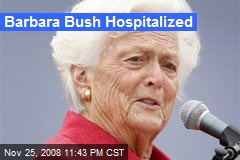 Barbara Bush Hospitalized