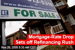 Mortgage-Rate Drop Sets off Refinancing Rush