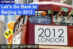 Let's Go Back to Beijing in 2012