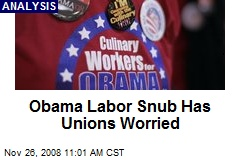 Obama Labor Snub Has Unions Worried