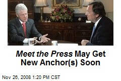 Meet the Press May Get New Anchor(s) Soon
