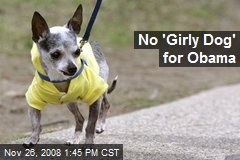 No 'Girly Dog' for Obama