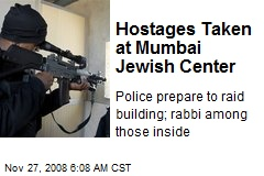 Hostages Taken at Mumbai Jewish Center