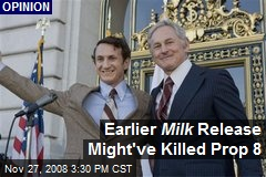 Earlier Milk Release Might've Killed Prop 8