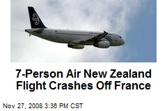 7-Person Air New Zealand Flight Crashes Off France