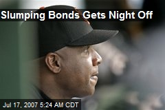 Slumping Bonds Gets Night Off