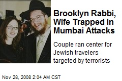 Brooklyn Rabbi, Wife Trapped in Mumbai Attacks