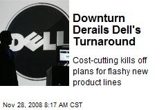 Downturn Derails Dell's Turnaround