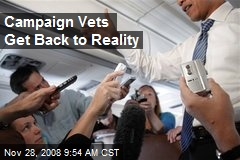 Campaign Vets Get Back to Reality