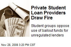 Private Student Loan Providers Draw Fire