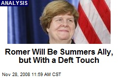 Romer Will Be Summers Ally, but With a Deft Touch