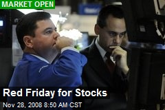 Red Friday for Stocks