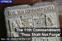 The 11th Commandment: 'Thou Shalt Not Forge'