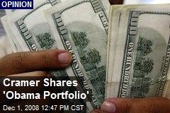 Cramer Shares 'Obama Portfolio'