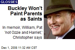 Buckley Won't Paint Parents as Saints