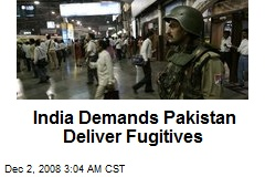 India Demands Pakistan Deliver Fugitives