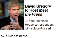 David Gregory to Host Meet the Press