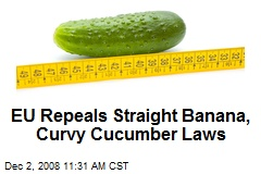 EU Repeals Straight Banana, Curvy Cucumber Laws