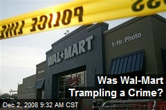 Was Wal-Mart Trampling a Crime?