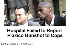 Hospital Failed to Report Plaxico Gunshot to Cops