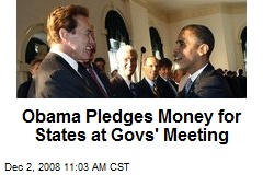 Obama Pledges Money for States at Govs' Meeting
