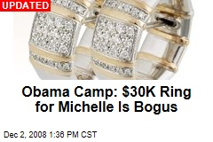 Obama Camp: $30K Ring for Michelle Is Bogus