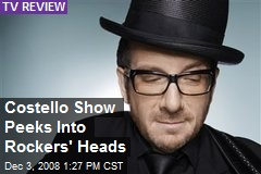 Costello Show Peeks Into Rockers' Heads