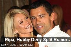 Ripa, Hubby Deny Split Rumors