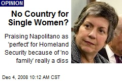 No Country for Single Women?