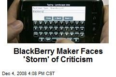BlackBerry Maker Faces 'Storm' of Criticism